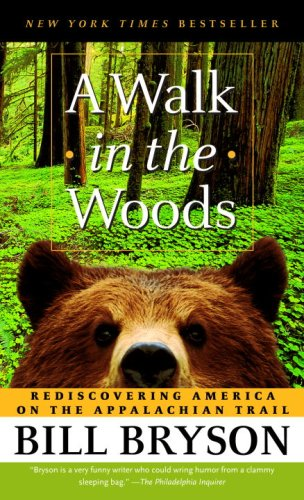 6 A Walk In The Woods by Bill Bryson