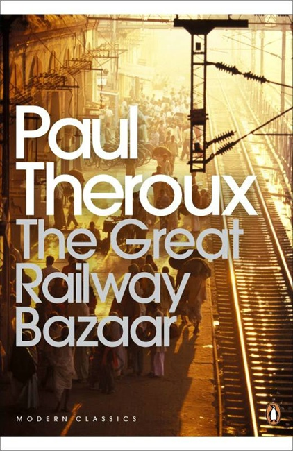 6 The Great Railway Bazaar by Paul Theroux