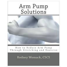 Arm Pump Annihilator