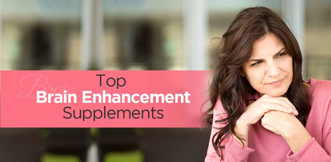 Top Brain Enhancement Supplements for Memory Booster (Updated 2019)